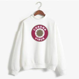 The Coronavirus Sweatshirt #1