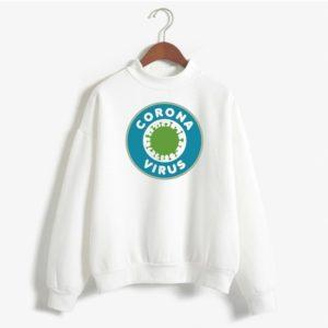 The Coronavirus Sweatshirt #2